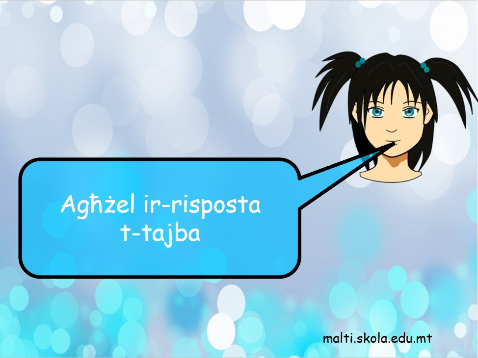 Agħżel ir-risposta t-tajba